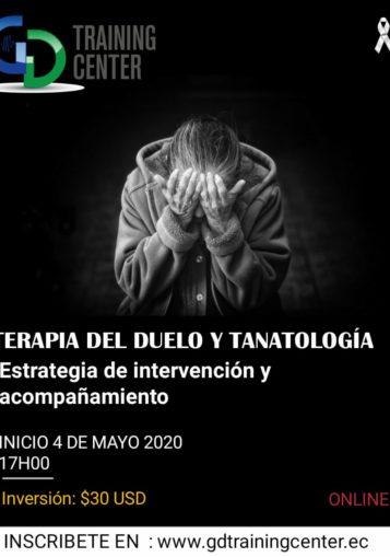 Terapia de Duelo y Tanatología. Estrategia de Intervención y Acompañamieto
